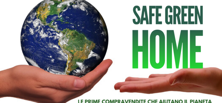 Save the Planet presenta le prime compravendite che fanno bene all'ambiente